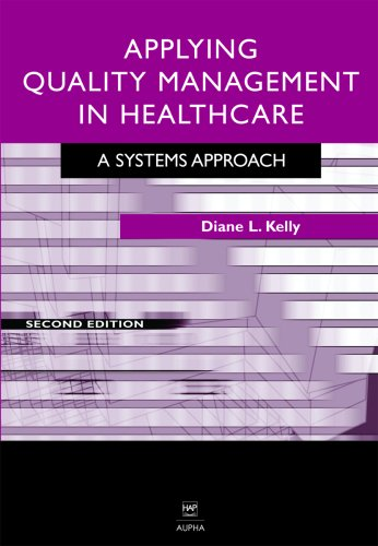 Applying Quality Management in Heathcare A Process for Improvement 2nd 2006 edition cover