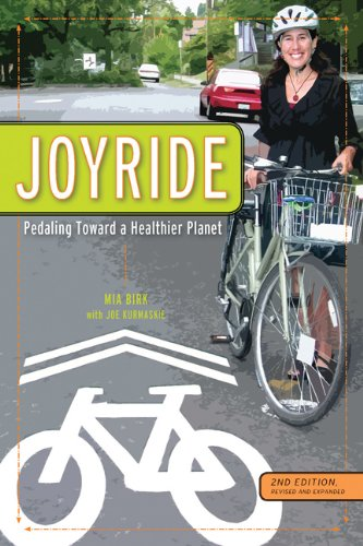 Joyride Pedaling Toward a Healthier Planet 2nd 2012 edition cover