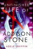 Unfinished Life of Addison Stone A Novel  2014 edition cover