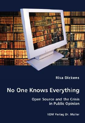 No One Knows Everything - Open Source and the Crisis in Public Opinion N/A 9783836434607 Front Cover