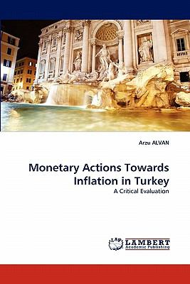 Monetary Actions Towards Inflation in Turkey  N/A 9783843351607 Front Cover