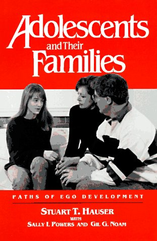 Adolescents and their Families Paths of Ego Development  1991 edition cover