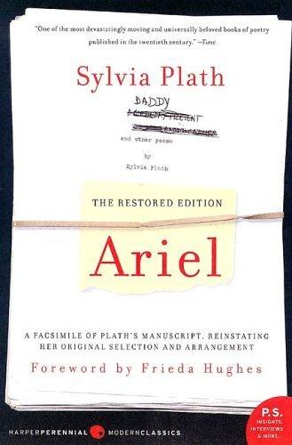 Ariel A Facsimile of Plath's Manuscript, Reinstating Her Original Selection and Arrangement  2005 edition cover