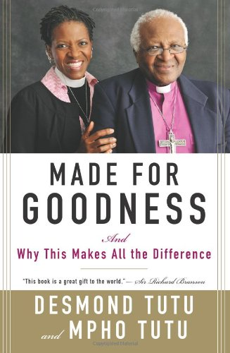 Made for Goodness And Why This Makes All the Difference N/A edition cover