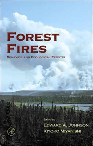 Forest Fires Behavior and Ecological Effects  2001 edition cover