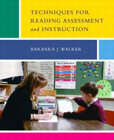 Techniques for Reading Assessment and Instruction   2005 9780131913608 Front Cover