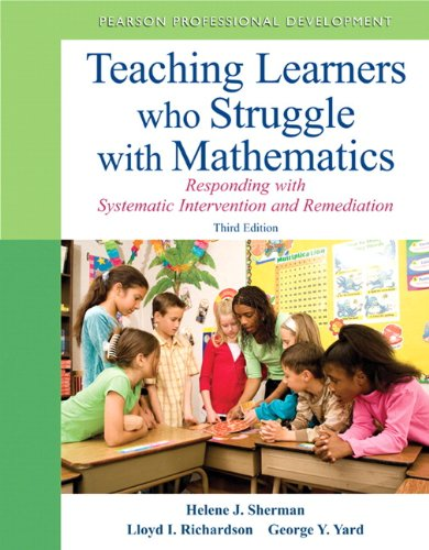 Teaching Learners Who Struggle with Mathematics Systematic Intervention and Remediation 3rd 2013 9780132820608 Front Cover