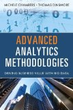 Advanced Analytics Methodologies Driving Business Value with Big Data  2015 9780133498608 Front Cover