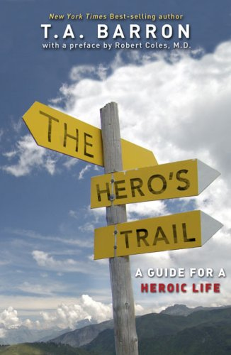 Hero's Trail A Guide for a Heroic Life N/A edition cover
