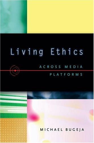 Living Ethics Across Media Platforms  2008 edition cover