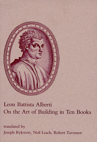 On the Art of Building in Ten Books   1988 9780262510608 Front Cover
