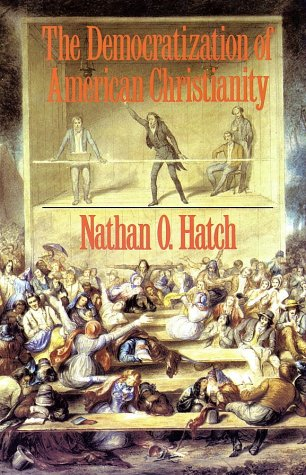 Democratization of American Christianity  Reprint edition cover