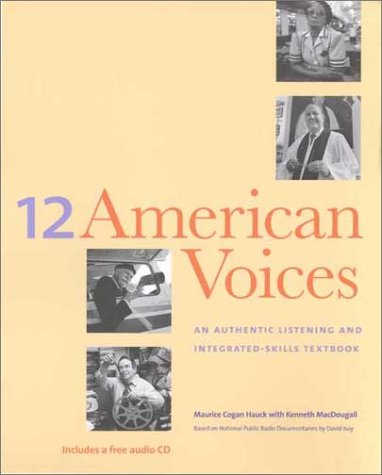 Twelve American Voices An Authentic Listening and Integrated-Skills Textbook  2002 edition cover