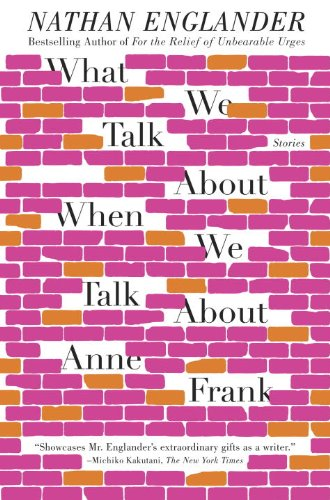What We Talk about When We Talk about Anne Frank   2013 edition cover
