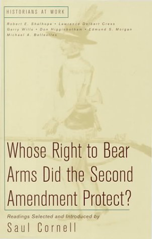 Whose Right to Bear Arms Did the Second Amendment Protect?   2000 edition cover