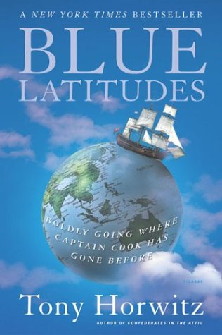 Blue Latitudes Boldly Going Where Captain Cook Has Gone Before  2002 (Revised) edition cover