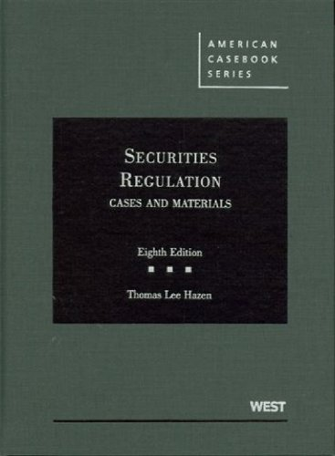Securities Regulation Cases and Materials, 8th 8th 2010 (Revised) edition cover