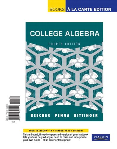 College Algebra, Books a la Carte Edition  4th 2012 edition cover