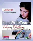 Read Write Teach Choice and Challenge in the Reading-Writing Workshop  2014 edition cover