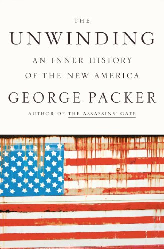 Unwinding An Inner History of the New America N/A edition cover