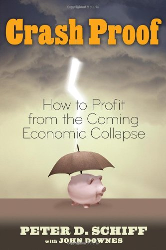 Crash Proof How to Profit from the Coming Economic Collapse  2007 edition cover
