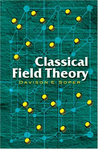 Classical Field Theory   2008 edition cover