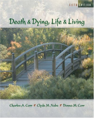 Death and Dying Life and Living 5th 2006 (Revised) edition cover