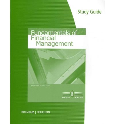 Fundamentals of Financial Management  13th 2013 9780538482608 Front Cover