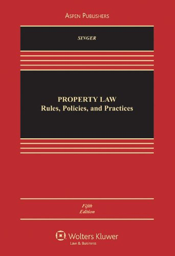 Property Law Rules Policies and Practices 5e 5th 2010 (Revised) edition cover