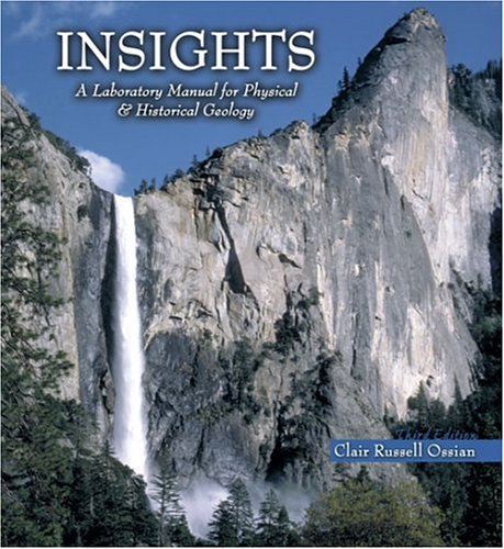 Insights A Laboratory Manual for Physical and Historical Geology 3rd (Revised) 9780757511608 Front Cover