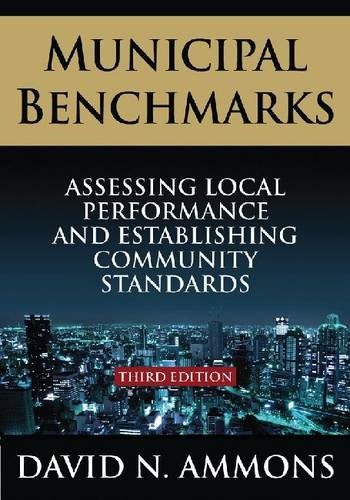 Municipal Benchmarks Assessing Local Performance and Establishing Community Standards 3rd 2012 (Revised) edition cover