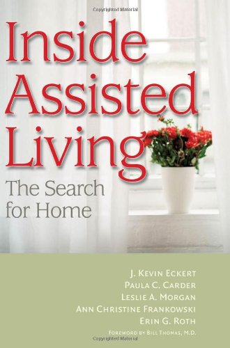 Inside Assisted Living The Search for Home  2009 edition cover