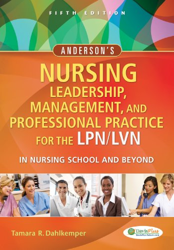 Anderson's Nursing Leadership, Management, and Professional Practice for the LPN/LVN in Nursing School and Beyond  5th 2014 (Revised) edition cover