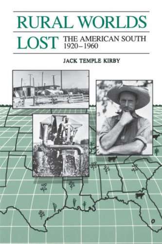 Rural Worlds Lost The American South, 1920-1960 N/A edition cover