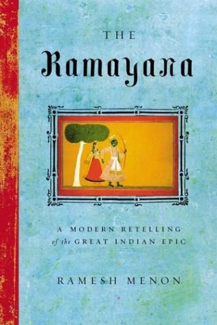 Ramayana A Modern Retelling of the Great Indian Epic  2003 9780865476608 Front Cover