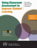 Using Classroom Assessment to Improve Student Learning Problems Aligned with Curriculum Focal Points and the Common Core State Standards  2011 edition cover