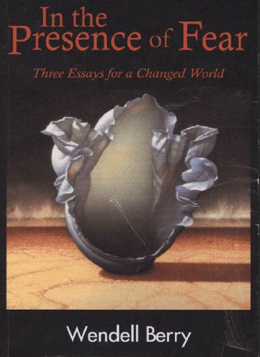 In the Presence of Fear : Three Essays for a Changed World 1st 2001 edition cover