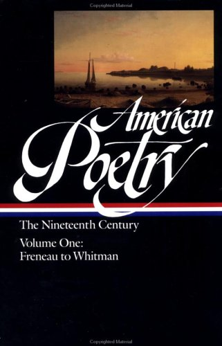 American Poetry The Nineteenth Century - Freneau to Whitman N/A 9780940450608 Front Cover