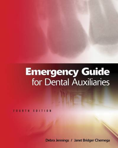 Emergency Guide for Dental Auxiliaries  4th 2013 9781111138608 Front Cover