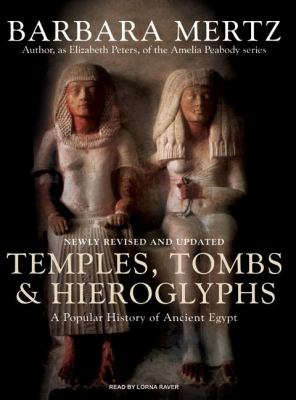 Temples, Tombs, and Hieroglyphs: A Popular History of Ancient Egypt, Library Edition  2007 edition cover