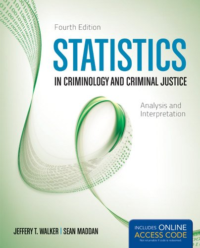 Statistics in Criminology and Criminal Justice  4th 2013 edition cover