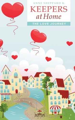 Keepers at Home: The Love Journey  2012 edition cover