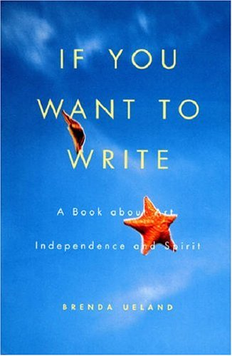 If You Want to Write A Book about Art, Independence and Spirit 10th 2007 (Anniversary) edition cover