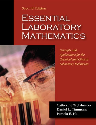 Essential Laboratory Mathematics  2nd 9781577666608 Front Cover