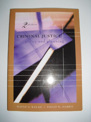 Criminal Justice Policy and Planning  2nd 2005 (Revised) edition cover