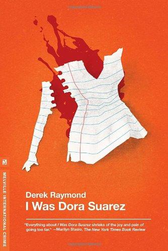 I Was Dora Suarez  N/A 9781935554608 Front Cover