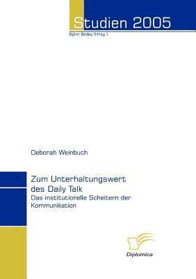 Zum Unterhaltungswert des Daily Talk   2006 9783832493608 Front Cover