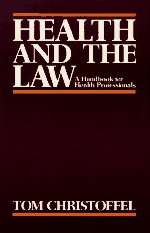 Health and the Law A Primer for Health Professionals  1985 (Reprint) 9780029059609 Front Cover