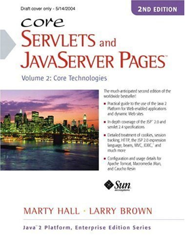 Core Servlets and JavaServer Pages Volume 2: Advanced Technologies 2nd 2008 (Revised) 9780131482609 Front Cover