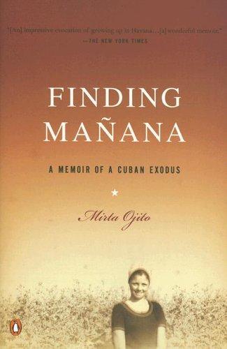 Finding Manana A Memoir of a Cuban Exodus N/A edition cover